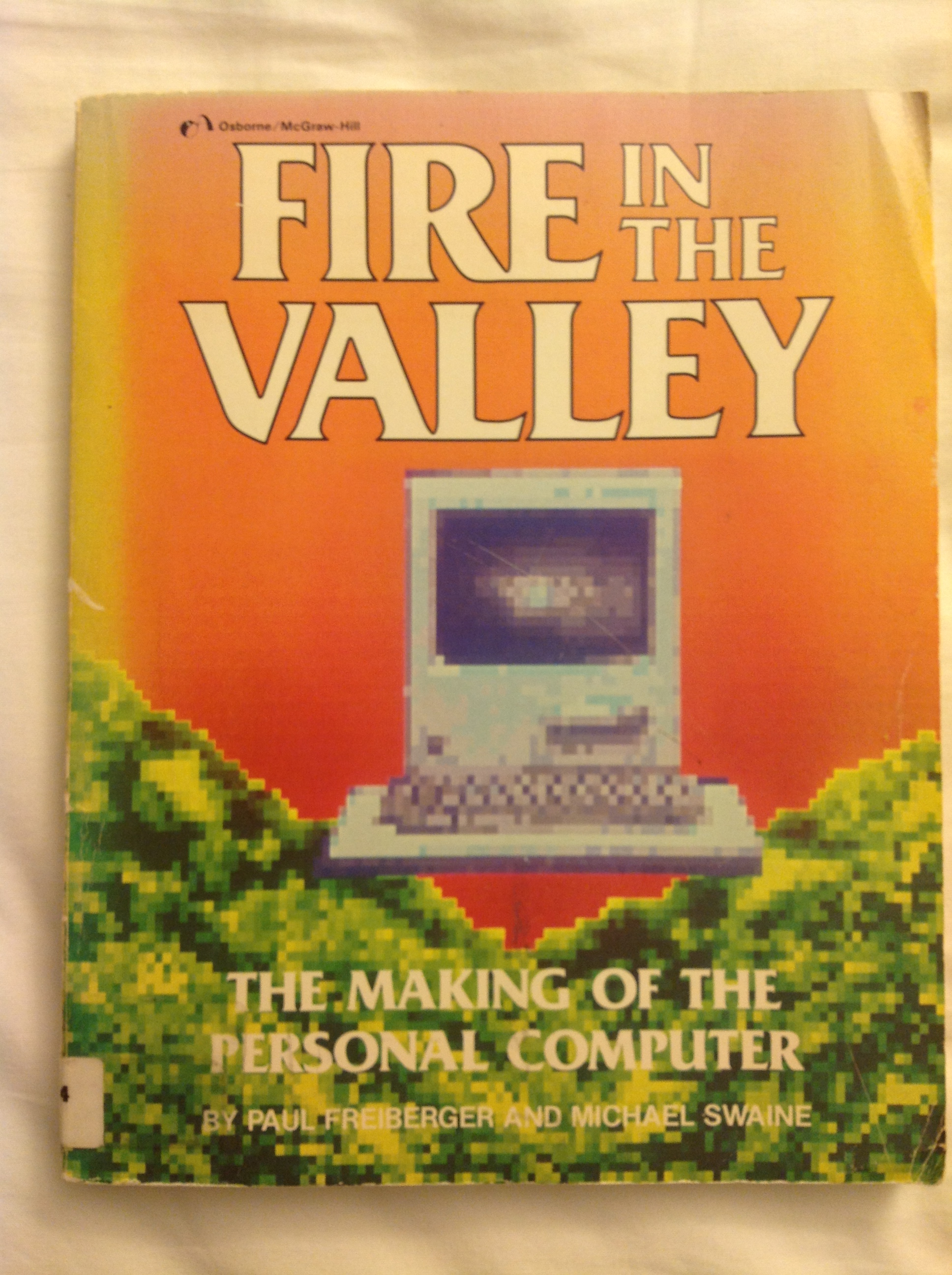 fire in the valley author michael swaine published on november 2014